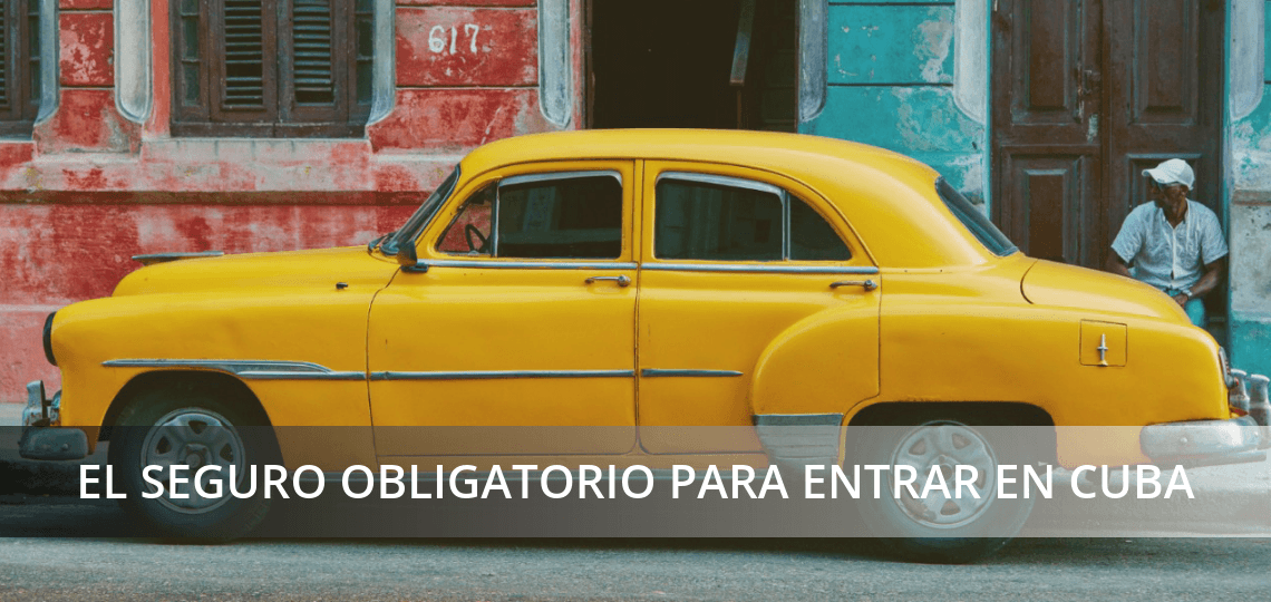 Seguro de viaje obligatorio-Cuba